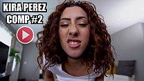 BANGBROS - Kira Perez Compilation 2 of 2