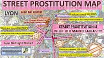 Lyon, France, Frankreich, Blowjob, Sex Map, Street Prostitution Map, Massage Parlours, Brothels, Whores, Escort, Callgirls, Teen, Bordell, Freelancer, Streetworker, Prostitutes