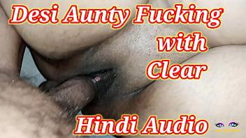 Desi Aunty Fucking with Clear Hindi Audio